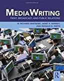 Cover of MediaWriting: Print, Broadcast, and Public Relations