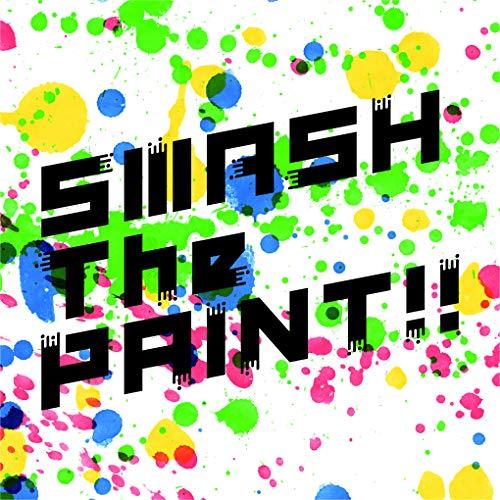【Amazon.co.jp限定】SMASH The PAINT!! 初回生産限定盤 (デカジャケ付)