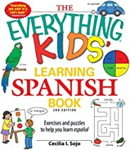 The Everything Kids' Learning Spanish Book: Exercises and puzzles to help you learn Esp