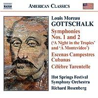 ゴットシャルク: 交響曲第2番「モンテビデオ」、ピアノと管弦楽のための「セレブル・タランテラ」他