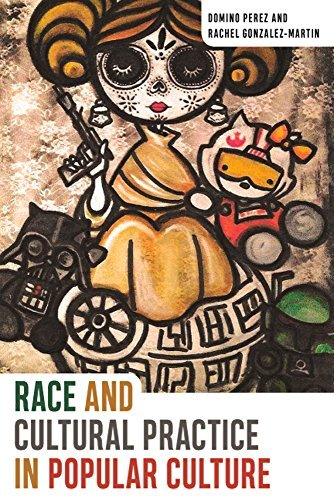 Race and Cultural Practice in Popular Culture (Eng...