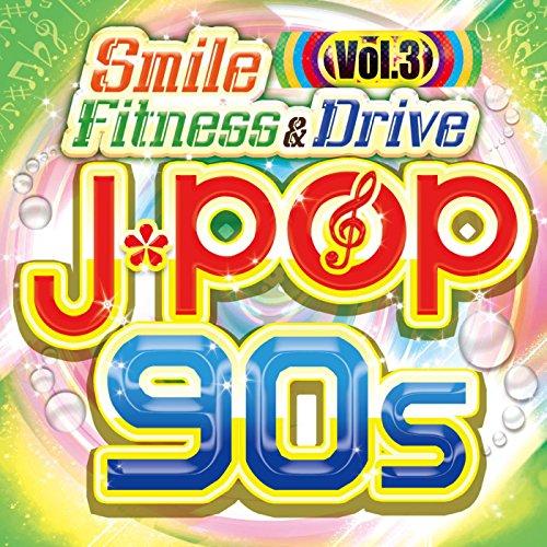 Smile Fitness & Drive Vol.3 J-...