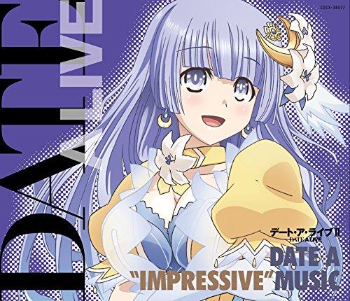 """デート・ア・ライブII DATE A """"IMPRESSIVE"""" MUSIC"""