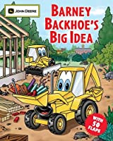 Barney Backhoe's Big Idea (John Deere)