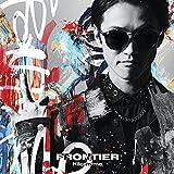 【Amazon.co.jp限定】FRONTIER (初回限定盤)(DVD付)(特典:メガジャケ付)