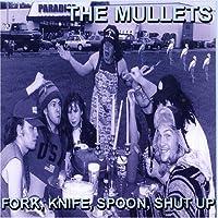 Fork Knife Spoon Shut Up