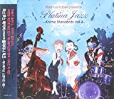 Platina Jazz: Anime Standards 4