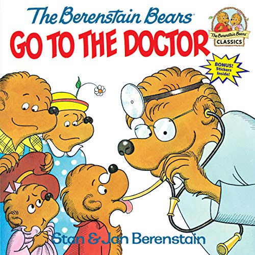 The Berenstain Bears Go to the Doctor (First Time Books(R))の詳細を見る