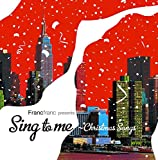 Sing to me -Christmas Songs