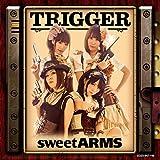TRIGGER【DVD付き限定盤】