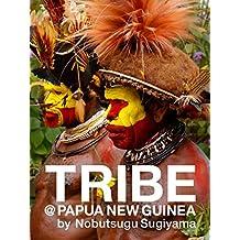 部族の肖像 TRIBE@PAPUA NEW GUINEA: COLOR