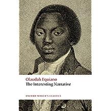 The Interesting Narrative (Oxford World's Classics)