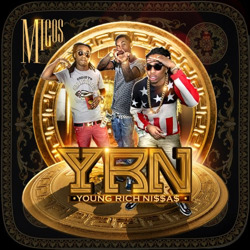 Young Rich N*ggas [Explicit]
