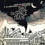 Take the Space Trane [輸入盤CD] (TRUCD267)