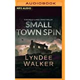 Small Town Spin: A Nichelle Clarke Crime Thriller: 3