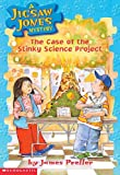 Case of the Stinky Science Project (A Jigsaw Jones Mystery)