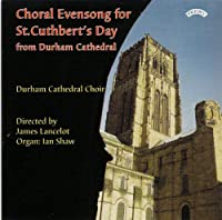 Choral Evensong for St Cuthber