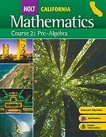 Holt Mathematics: Course 2: Pre-algebracalifornia