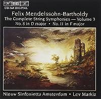 メンデルスゾーン:弦楽のための交響曲 第8番 11番 (Mendelssohn-Bartholdy: String Symphonies, Vol.3 (Nos. 8 & 11))