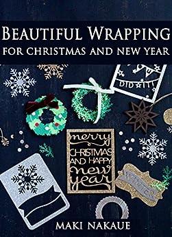 [中上マキ]のBeautiful Wrapping for Christmas and New Year