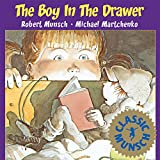 The Boy in the Drawer (Munsch for Kids)