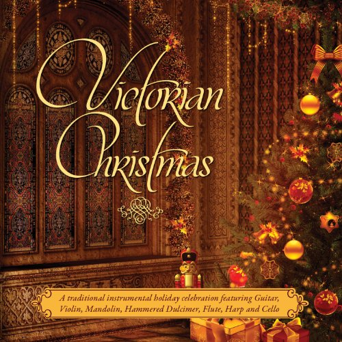 Victorian Christmas: Traditional Victorian Instrum