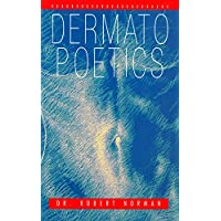 Dermatopoetics (English Edition)