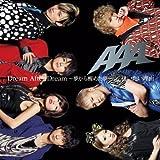 Dream After Dream 〜夢から醒めた夢〜♪AAAのCDジャケット
