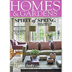 Homes and Gardens [UK] April 2018 (単号)