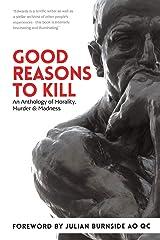 Good Reasons to Kill Paperback