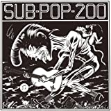 SUB POP 200 [解説付き / 超スペシャル・プライス / 国内盤] (TRCP55)