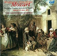 Mozart: The String Quartets dedicated to Haydn Volume 3 K.464, 465
