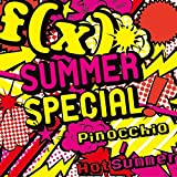 SUMMER SPECIAL Pinocchio/Hot Summer