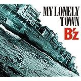 MY LONELY TOWN(初回限定盤)(DVD付)