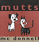 Our MUTTS: Five