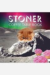 Stoner Coffee Table Book Kindle Edition