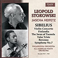 Stokowski conducts Sibelius, including an unpublished Violin Concerto with Heifetz by Jascha Heifetz (violin)