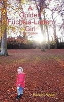 A Golden Fuchsia-Laden Girl
