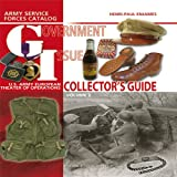 G.I. Collector's Guide Volume 2: Army Service Forces Catalog: US Army European Theater of Operations
