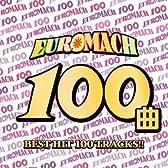 スーパーユーロビート・プレゼンツ・ベスト・オブ・ユーロマッハ 100
