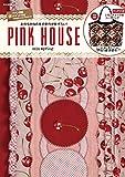 PINK HOUSE 2018 spring (e-MOOK 宝島社ブランドムック)