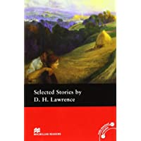 Selected Stories by D.H. Lawrence: Macmillan Reader Level 4 Selected Short Stories by D H Lawrence Pre-Intermediate Reader (B1) Pre-intermediate Level