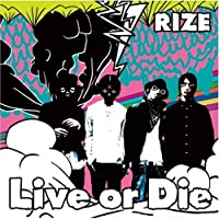 Live or Die(初回生産限定盤)(DVD付)