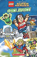 Space Justice! (Lego DC Superheroes Comic Readers)