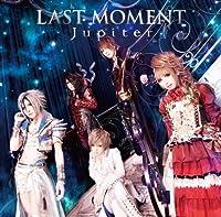 LAST MOMENT(初回限定盤B)(DVD付)