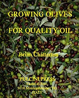 [Chatterton, Brian]のGrowing olives for quality oil (English Edition)