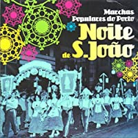 Marchas Populares do Porto - Noite de Sao Joao - Varios Artistas [CD] 2010