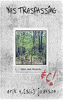 [Johnson, Erik T.]のYes Trespassing (English Edition)