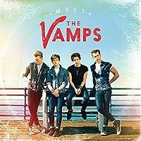 Meet The Vamps (+ 3 Holiday Bonus Tracks)