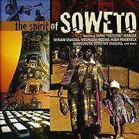 Spirit of Soweto by Spirit of Soweto (2008-07-29)